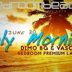 #019 DiMO BG & Vasco C - July Morning Live @ Bedroom Beach