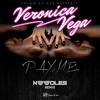 Pay Me (Noodles Remix) - Veronica Vega