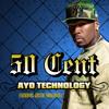 ayo technology - 50 cent (the fusionest & brache bootleg)