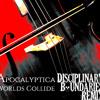 Apocalyptica - Worlds Collide [Disciplinary Boundaries Remix] [mp3]