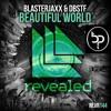 Blasterjaxx & DBSTF Feat. Ryder - Beautiful World (B - Patrol Remake)
