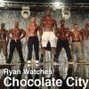 Ryan Watches a Movie 171 - Chocolate City