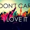 LRAD & Icona Pop - I Dont Care I Love The Knife Party