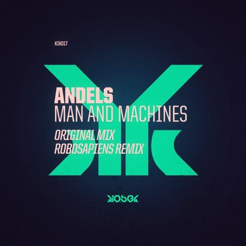 KIK017 Andels - Man and Machines