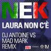 NEK - Laura No Està (DJ Antoine Vs Mad Mark 2k15 Holiday Radio Edit)