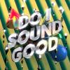 Do I Sound Good