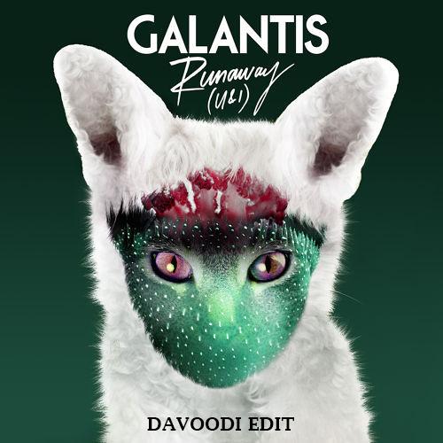 Galantis - Runaway - U & I (Davoodi Edit)