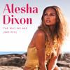 Alesha Dixon - The Way We Are (Rap Mix)