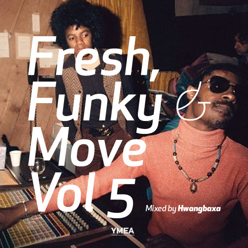 Fresh, Funky & Move Vol.5 mixed by Baxa