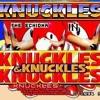 Knuckles from K.N.U.C.K.L.E.S. & Knuckles: Knuckles in Knuckles the Echidna feat. Knuckles from...