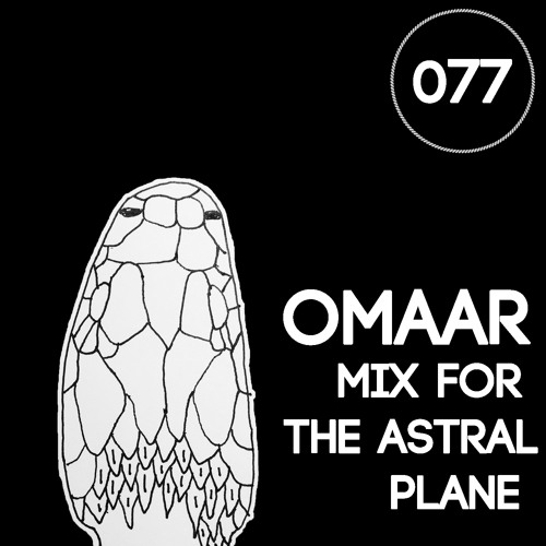 OMAAR Mix For The Astral Plane