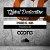 Global Dedication - Episode 05 #GD5 (Free Download)