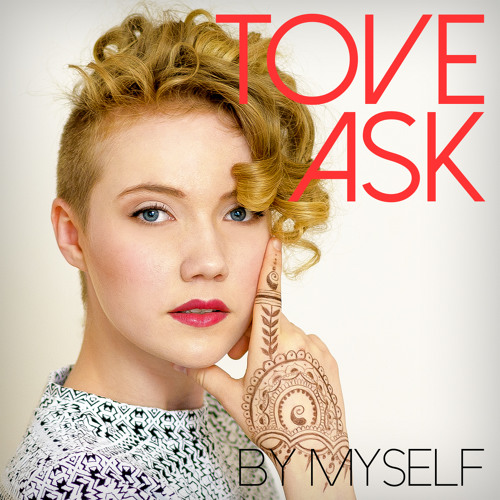 Tove Ask - Tell It To My Heart