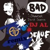 David Guetta & Showtek Ft. Vassy - Bad (DJ AL Remix)