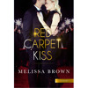 New Book Release - Red Carpet Kiss by Melissa Brown
