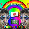 TOYNOIZ - We Like to Party  (Featuring Ricky Yun)