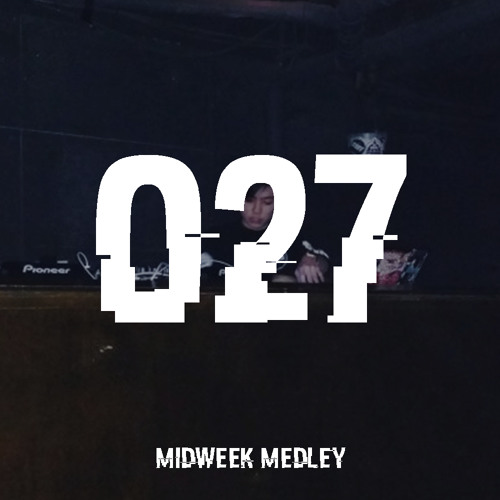 Closed Sessions Midweek Medley - 027