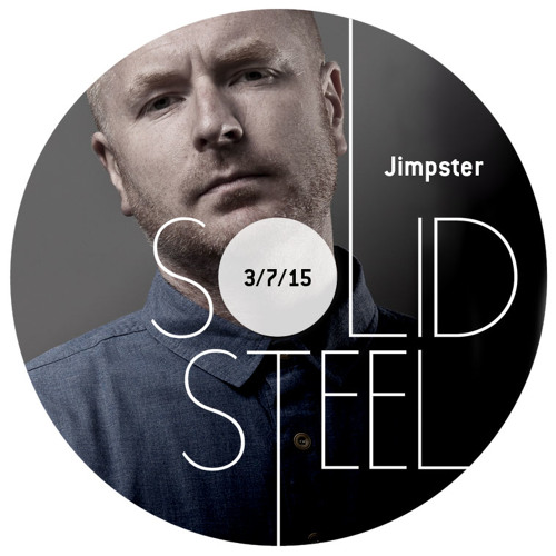 Solid Steel Radio Show 3/7/2015 Hour 1 - Jimpster
