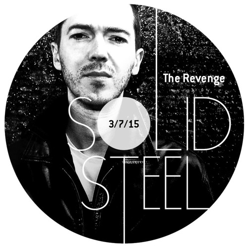 Solid Steel Radio Show 3/7/2015 Hour 2 - The Revenge