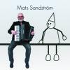 05 - Mats Sandström - Give Me Five Minutes More