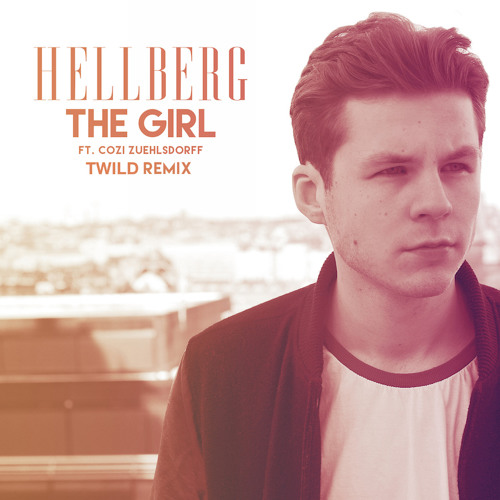 Hellberg - The Girl (Twild Remix)