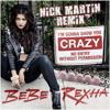 I'm Gonna Show You Crazy (Nick Martin Remix)
