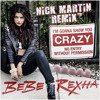 Bebe Rexha - I'm Gonna Show You Crazy (Nick Martin Remix)