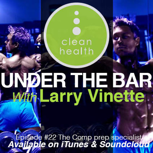 Larry Vinette - Special Guest on Episode 21 of Under The Bar Podcast