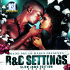 R&B SETTINGS SLOW JAMS EDITION