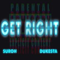 SUROH ft. Dukesta - Get Right