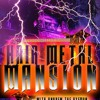 Hair Metal Mansion Radio Show Moves To Thursday Nights!