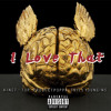 King T-Top x Project Poppa x Trill Youngins - I Love That [Thizzler.com Exclusive]