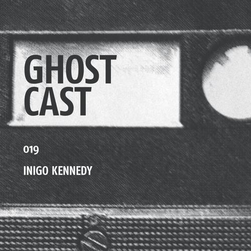 Ghostcast 019: Inigo Kennedy