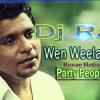 Wen Weela Giyada Party People Dance ((Ravi Mix))