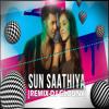 Sun Sathiya - Remix - DJ GLOUNY