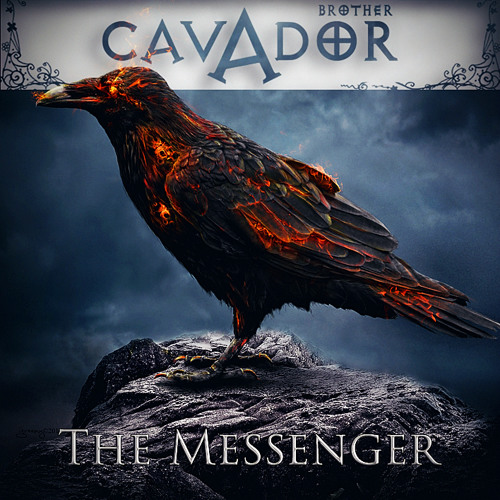 Brother Cavador - The Messenger