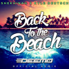 Shekhinah x Kyle Deutsch - Back To The Beach (Deemo Remix)