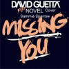 David Guetta Ft Novel Missing You Cover By Sammie Sparrow