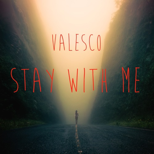 Valesco - Stay With Me