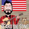 Beard Oil Song