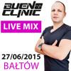 BUENO CLINIC @ BALTOW - Rozpoczecie Wakacji 2015 LIVE SET