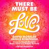 David Morales & Janice Robinson - There Must Be Love (World Radio Mix)