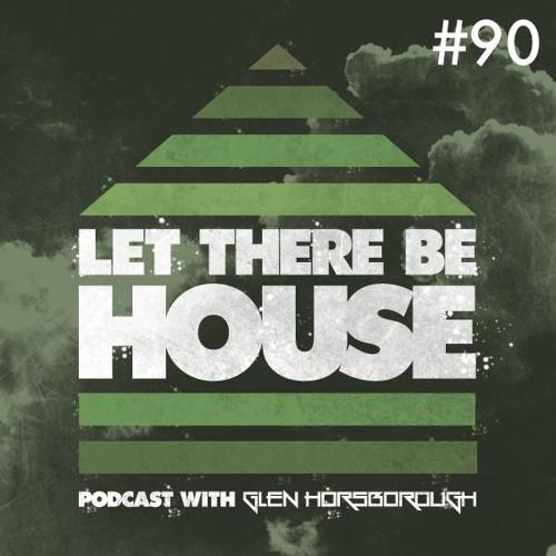 LTBH Podcast With Glen Horsborough #90
