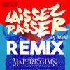 Maitre Gims - Laisser Passer SUN REMIX [Dj Mahi]