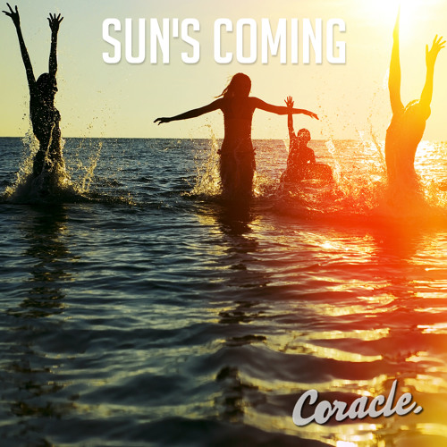 Coracle - Sun's Coming (ft. Jen Armstrong)