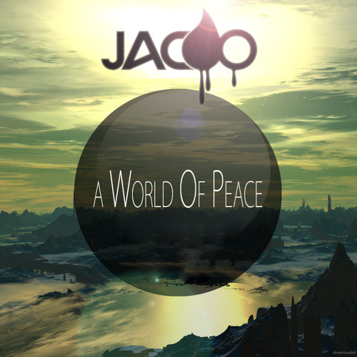 Jacoo - A World Of Peace (2015)