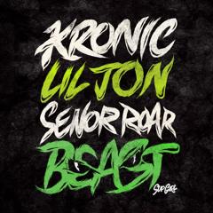 Beast - Kronic, Lil Jon & Senor Roar