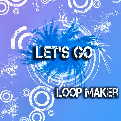 D & V - Let's Go ( Loop maker vision )