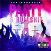 PARTY & BULLSHIT - Dirty Version