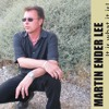 MARTIN ENDER LEE - THIS TRAIN IS GONE
